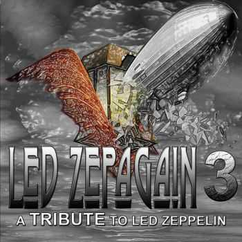 Led Zepagain 3  -  A Tribute To Led Zeppelin  (2012)
