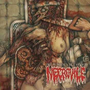 Necrovile - The Pungency of Carnage (2009)