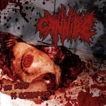 Cannibe - The Mind Is Collapsed  (2012)