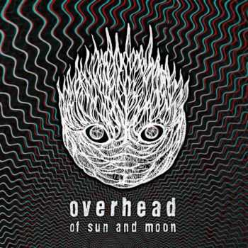Overhead - Of Sun And Moon (2012)