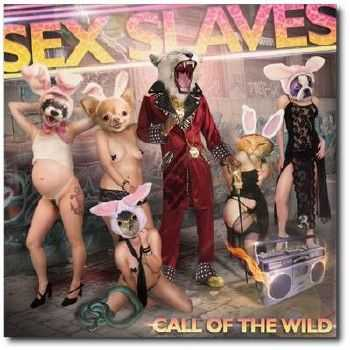 Sex Slaves - Call of the Wild (2012)