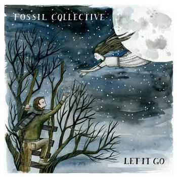 Fossil Collective - Let It Go [EP] (2012)