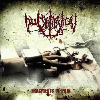 Putrification - Fragments Of Pain (2012)