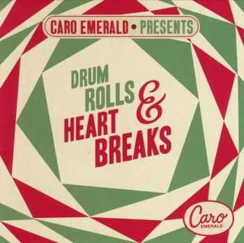 VA - Caro Emerald Presents - Drum Rolls & Heartbreaks (2012)