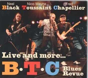 B.T.C. Blues Revue - Live And More (2012)