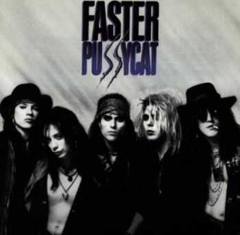 Faster Pussycat - Faster Pussycat (1987)