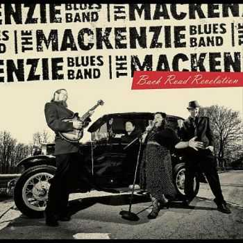 The MacKenzie Blues Band - Back Road Revelation (2012)