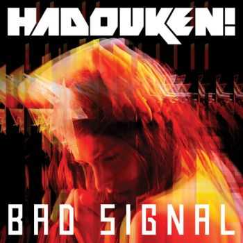 Hadouken! - Bad Signal [single] (2012)