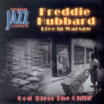 Freddie Hubbard - God Bless The Child (2001)