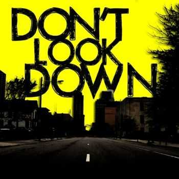 Don't Look Down  -  Don't Look Down [EP] (2012)