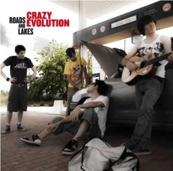 Crazy Evolution  -  Roads And Lakes  (2012)