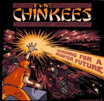 The Chinkees - Searching for a Brighter Future (2002)