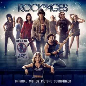 Various Artists - Rock of Ages: Original Motion Picture Soundtrack (2012)