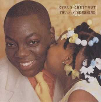 Cyrus Chestnut - You Are My Sunshine (2003)