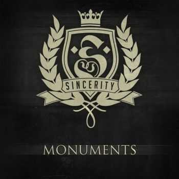 Sincerity  -  Monuments (EP) (2012)