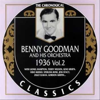 Benny Goodman And His Orchestra - 1936, Vol. 2 (1995)