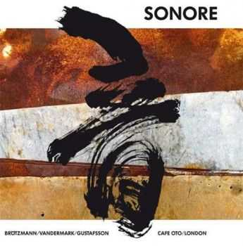 Sonore -  Cafe OTO / London (2011)