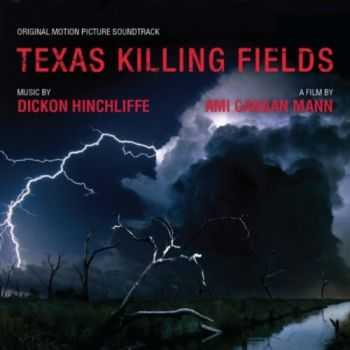 VA - Texas Killing Fields: Music From The Motion Picture (2012)