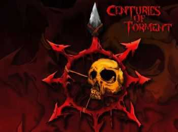Centuries Of Torment - Centuries Of Torment (2012)