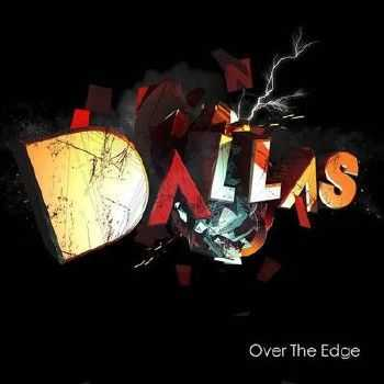 Dallas - Over The Edge (2012)