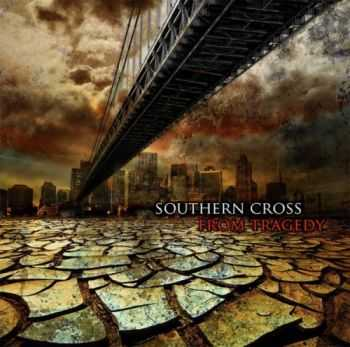 Southern Cross  -  From Tragedy (2012)