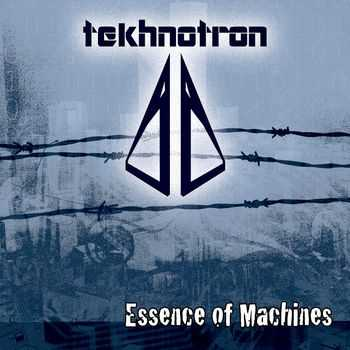 Tekhnotron - Essence Of Machines (EP) (2012)