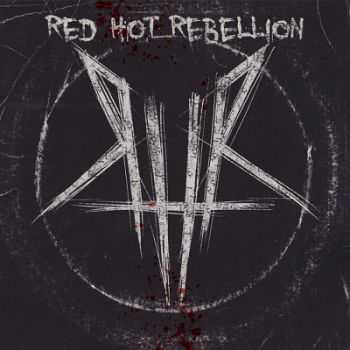 Red Hot Rebellion - Red Hot Rebellion (2012)