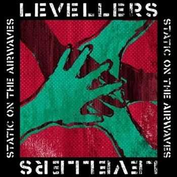 Levellers - Static On The Airwaves (2012)