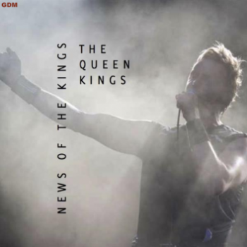 The Queen Kings - News of the kings (2011)