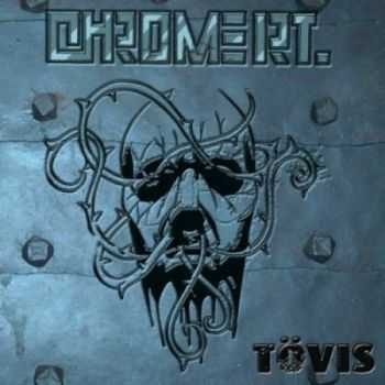 Chrome RT. - Tovis (2012)