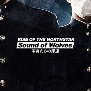 Rise Of The Northstar - Sound of Wolves (Single) (2012)