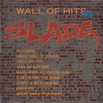 Slade - Wall Of Hits (1991) (vinyl-rip) (Lossless)