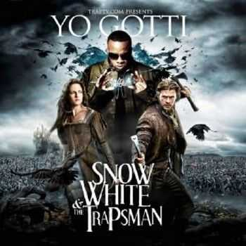 Yo Gotti – Snow White and the Trapsman (2012)