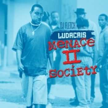Ludacris – Menace 2 Society (2012)