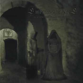 Embrace Of Silence - Leaving The Place Forgoten By God (2012)