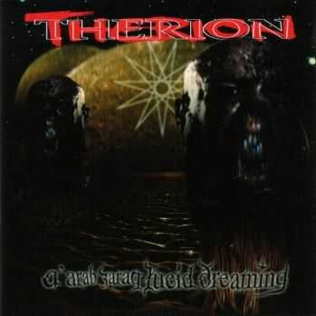 Therion - A'arab Zaraq Lucid Dreaming (1997)