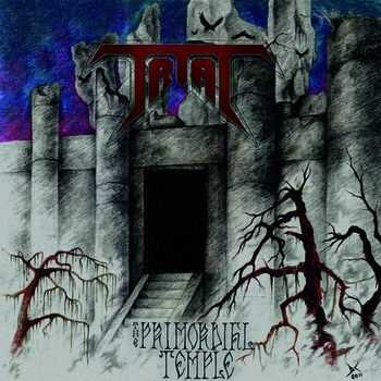 Trial - The Primordial Temple (2012)