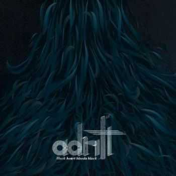 Adrift - Black Heart Bleeds Black (2012)