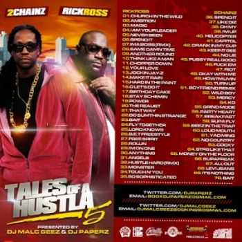 Rick Ross & 2 Chainz - Tales Of A Hustla 5 (2012)