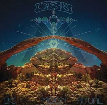 Chris Robinson Brotherhood - Big Moon Ritual (2012)
