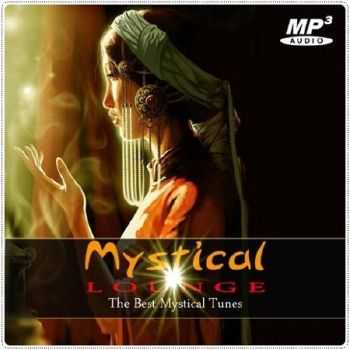 Mystical Lounge. The Best Mystical Tunes (2012)