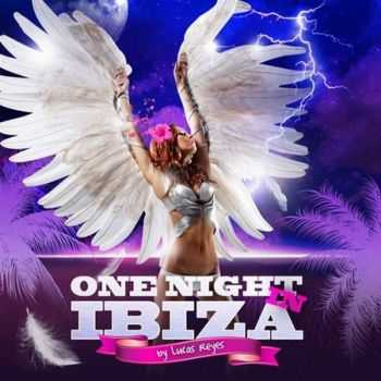 VA - One Night In Ibiza By Lucas Reyes (2012)