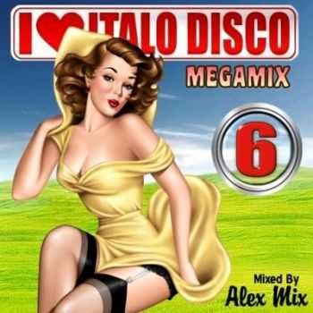 DJ Alex Mix - I Love Italo Disco Megamix vol.6 (2012)