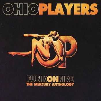 Ohio Players - Funk On Fire: The Mercury Anthology (1995)