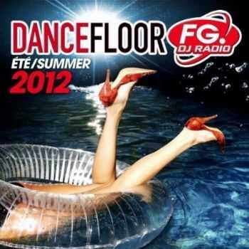 VA - Dancefloor FG Ete Summer 2012 (2012)