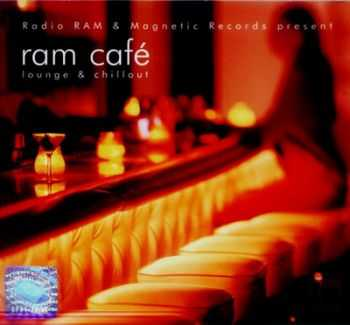VA - RAM Cafe Lounge & Chillout (2006)