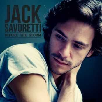 Jack Savoretti - Before The Storm (2012)