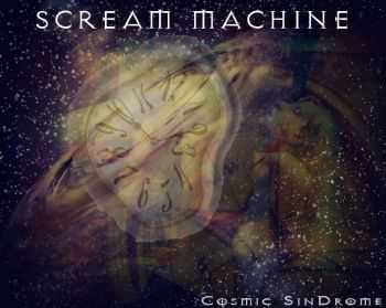 Scream Machine - Cosmic Sindrome (2012)