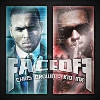 Chris Brown & Kid Ink - FaceOff (2012)