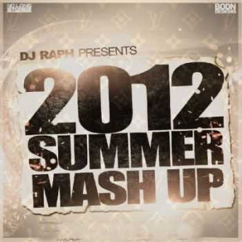 Various Artists - The 2012 Summer Mashup (2012)